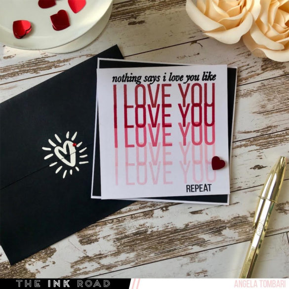 Say I Love You with a twist with Angela Tombari for The Ink Road Stamp